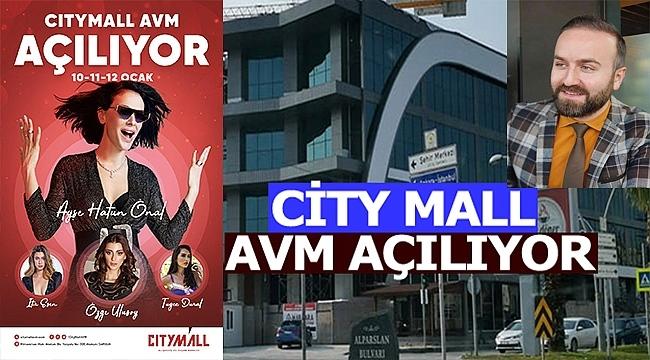 CITY MALL AVM Açılıyor!...