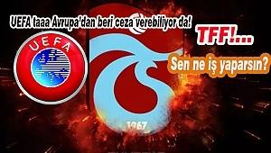 UEFA'dan Trabzonspor'a Men Cezası!...